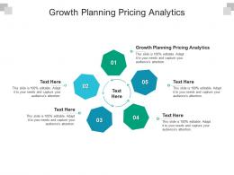 Growth Planning Pricing Analytics Ppt Powerpoint Presentation Infographic Template Aids Cpb