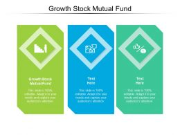 Growth Stock Mutual Fund Ppt Powerpoint Presentation Infographic Template Information Cpb