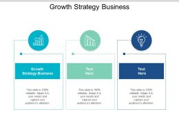 Growth Strategy Business Ppt Powerpoint Presentation Styles Graphics Example Cpb