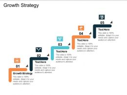 Growth Strategy Ppt Powerpoint Presentation Icon Topics Cpb