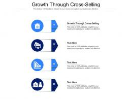Growth Through Cross Selling Ppt Powerpoint Presentation Pictures Structure Cpb