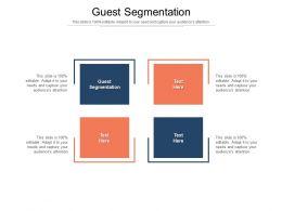 Guest Segmentation Ppt Powerpoint Presentation Pictures Slide Download Cpb