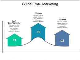 Guide Email Marketing Ppt Powerpoint Presentation Gallery Good Cpb