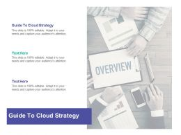 Guide To Cloud Strategy Ppt Powerpoint Presentation Slides Pictures Cpb