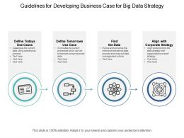 Guidelines For Developing Business Case For Big Data Strategy