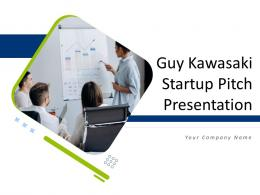 Guy Kawasaki Startup Pitch Presentation Complete Deck