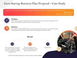 Gym Startup Business Plan Proposal Case Study Ppt Powerpoint Presentation Portfolio Slide