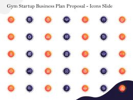 Gym Startup Business Plan Proposal Icons Slide Ppt Powerpoint Presentation Slides Templates