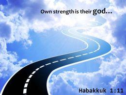 Habakkuk 1 11 Whose Own Strength Powerpoint Church Sermon