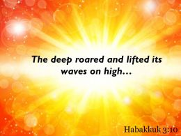 Habakkuk 3 10 The Deep Roared And Lifted Powerpoint Church Sermon