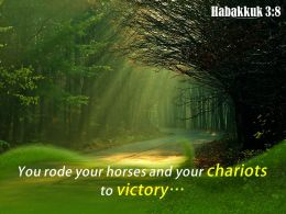 Habakkuk 3 8 You Rode Your Horses And Your Powerpoint Church Sermon