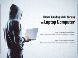 Hacker Standing While Working On Laptop Computer