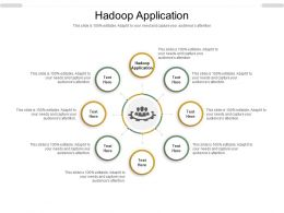Hadoop Application Ppt Powerpoint Presentation Ideas Show Cpb