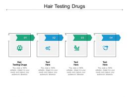 Hair Testing Drugs Ppt Powerpoint Presentation Infographics Files Cpb