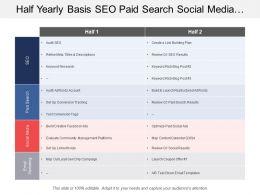 Half Yearly Basis Seo Paid Search Social Media And Digital Marketing Swimlane