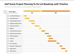 Half Yearly Project Planning To Do List Roadmap With Timeline