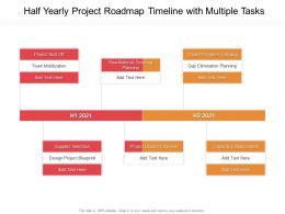 Half Yearly Project Roadmap Timeline With Multiple Tasks