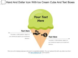 Hand And Dollar Icon With Ice Cream Cube And Text Boxes