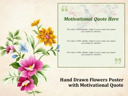 Hand Drawn Flowers Poster With Motivational Quote