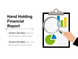 Hand Holding Financial Report Sample Presentation Ppt