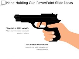 Hand Holding Gun Powerpoint Slide Ideas