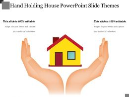 Hand Holding House Powerpoint Slide Themes