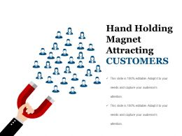 Hand Holding Magnet Attracting Customers Ppt Summary