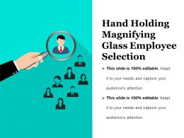 Hand Holding Magnifying Glass Employee Selection Presentation Images