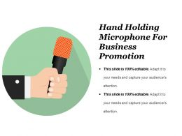 Hand Holding Microphone For Business Promotion Presentation Diagrams