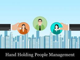 Hand Holding People Management Ppt Sample File