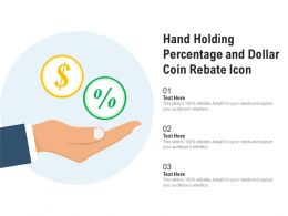 Hand Holding Percentage And Dollar Coin Rebate Icon