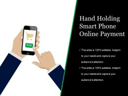 Hand Holding Smart Phone Online Payment Powerpoint Topics