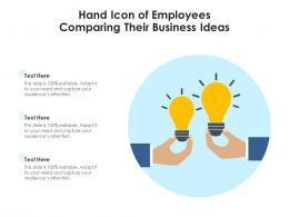 Hand Icon Of Employees Comparing Their Business Ideas