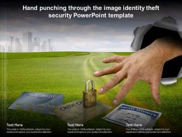 Hand Punching Through The Image Identity Theft Security Powerpoint Template