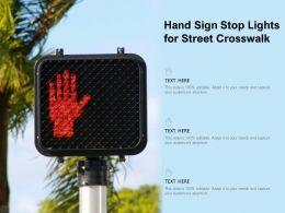 Hand Sign Stop Lights For Street Crosswalk