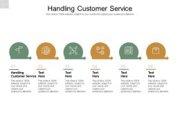 Handling Customer Service Ppt Powerpoint Presentation Professional Introduction Cpb