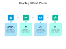 Handling Difficult People Ppt Powerpoint Presentation Portfolio Introduction Cpb