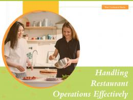Handling Restaurant Operations Effectively Powerpoint Presentation Slides