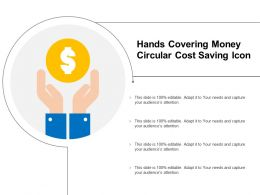 Hands Covering Money Circular Cost Saving Icon