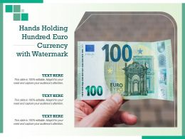 Hands Holding Hundred Euro Currency With Watermark