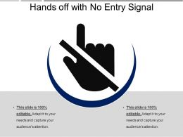Hands Off With No Entry Signal