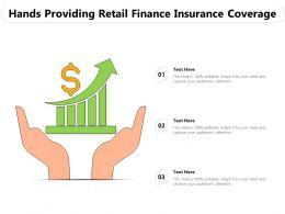 Hands Providing Retail Finance Insurance Coverage