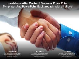 Handshake After Contract Business Templates With All Slides Ppt Powerpoint