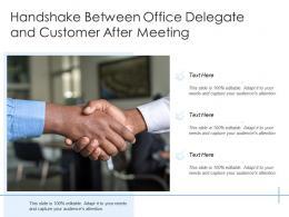 Handshake Between Office Delegate And Customer After Meeting