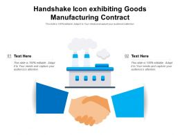 Handshake Icon Exhibiting Goods Manufacturing Contract