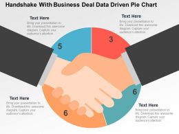 Handshake With Business Deal Data Driven Pie Chart Powerpoint Slides