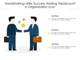 Handshaking After Success Adding Headcount In Organization Icon