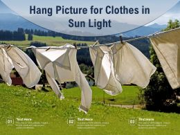 Hang Picture For Clothes In Sun Light
