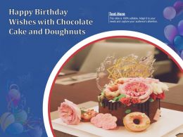 Happy Birthday Wishes With Chocolate Cake And Doughnuts