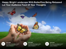 Happy Bright Landscape With Butterflies Being Released Let Your Audience Feed Of Your Thoughts